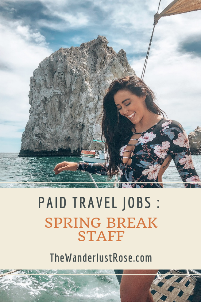How To Find A Paid Travel Job In Paradise: Spring Break Staff - The